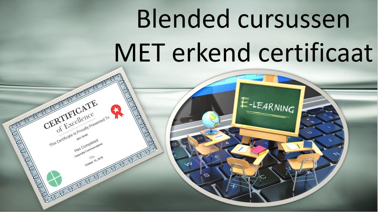 Blended cursussen MET erkend certificaat