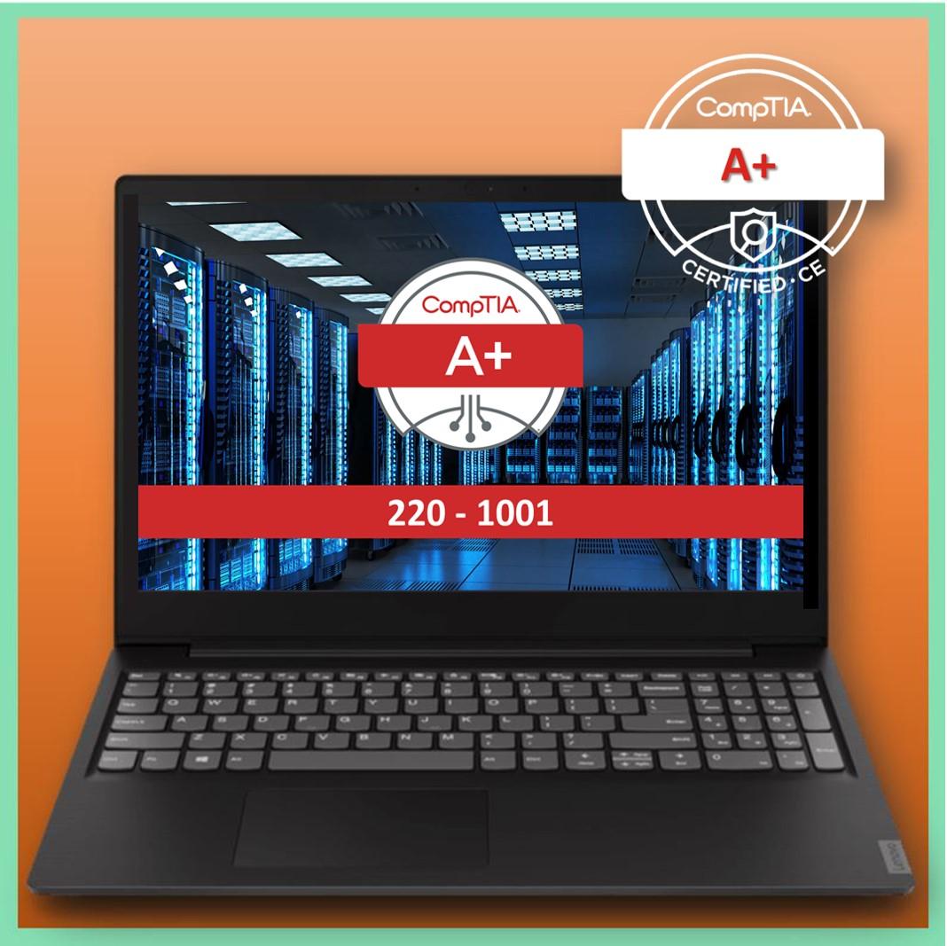 CompTIA A+ Core 1 220-1001 Proefexamen