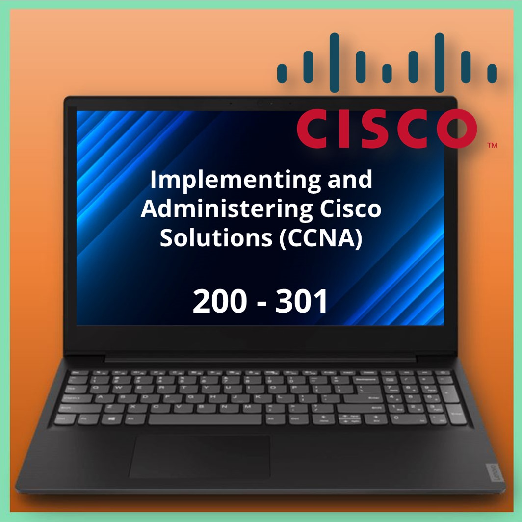 200-301 Implementing and Administering Cisco Solutions (CCNA)