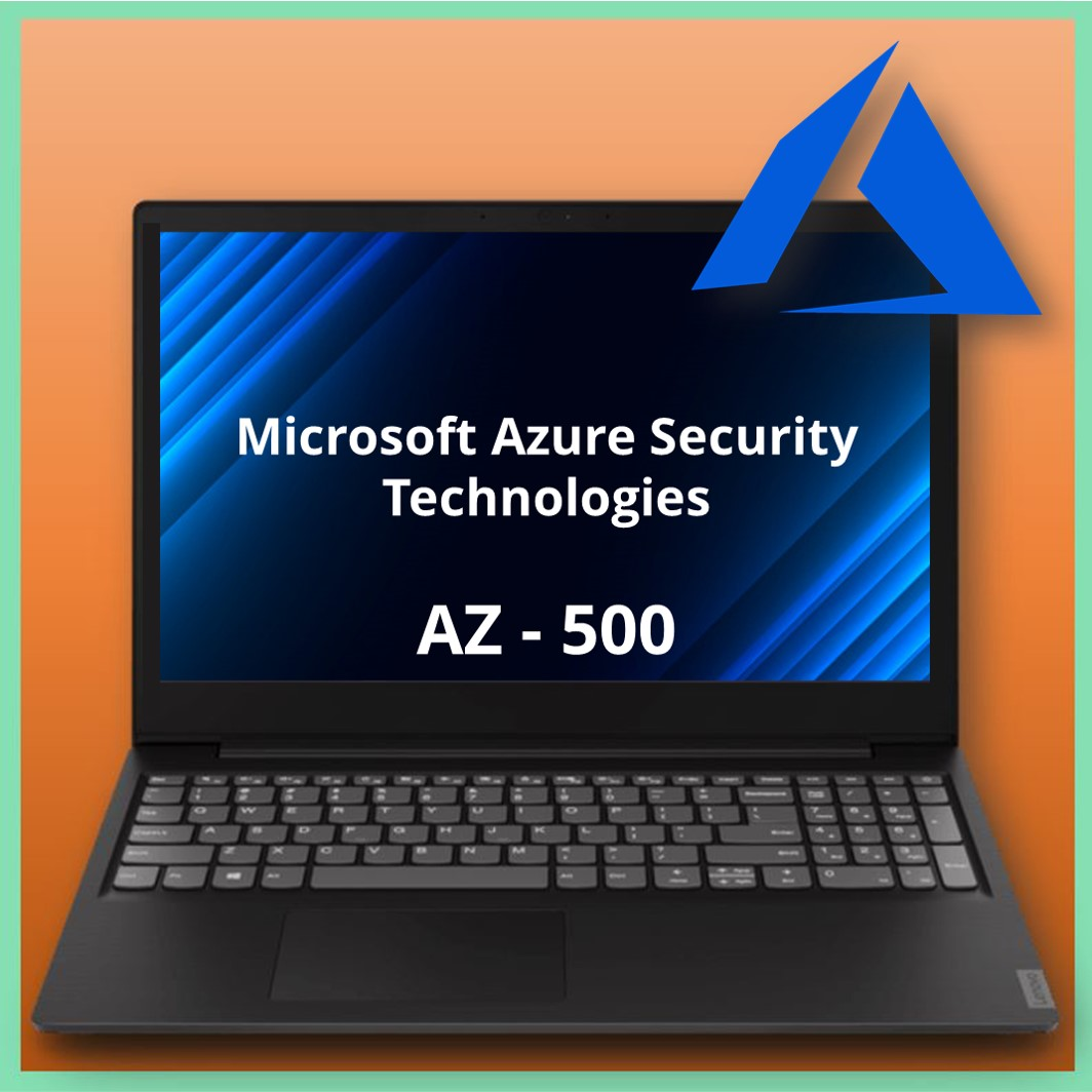 AZ-500 Microsoft Azure Security Technologies