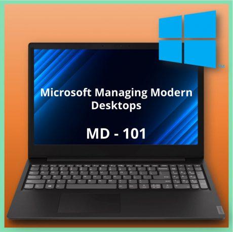 MD-101 Microsoft Managing Modern Desktops