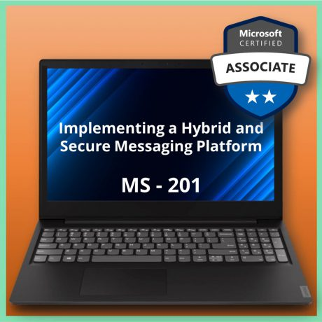 MS-201 Implementing a Hybrid and Secure Messaging Platform